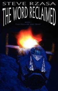 The Word Reclaimed by Steve Rzasa