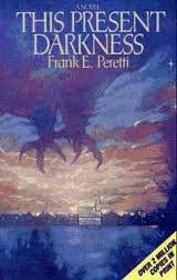 This Present Darkness by Frank Peretti