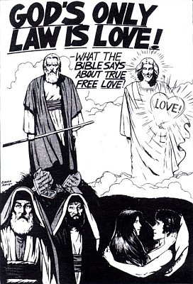 "Such slogans as ""God's only law is love"" only make sense in Christian subcultures. They provide no sense or comfort to the person who hasn't a clue about the biblical concept of God's Law."