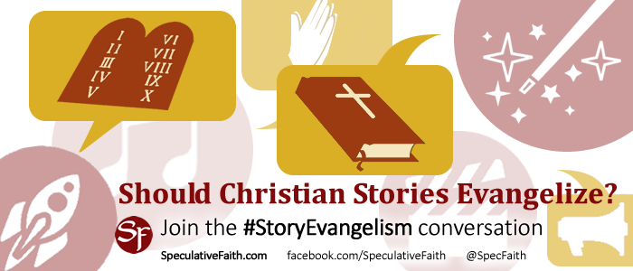 Should Christian Stories Evangelize? #StoryEvangelism