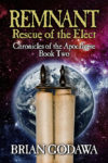 Remnant: Rescue of the Elect, Brian Godawa