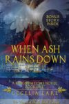 When Ash Rains Down, Cecelia Earl