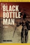 Black Bottle Man, Craig Russell