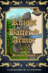 The Knight in Battered Armor, Brianna Tibbetts
