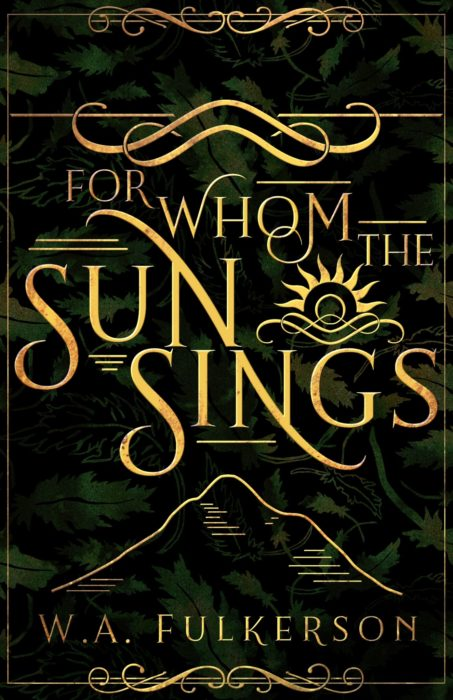 For Whom the Sun Sings, W. A. Fulkerson