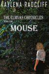 Mouse, Kaylena Radcliff