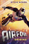 Airfoil: Origins, Steve Rzasa