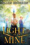 Light of Mine, Allen Brokken