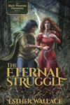 The Eternal Struggle, Esther Wallace