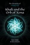 Khali and the Orb of Xona, Mark Stibbe and Steve Brazier