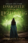 Daughter of Lightning, Anna Kate Logan
