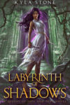 Labyrinth of Shadows, Kyla Stone
