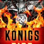 'König's Fire' Blazes With Dark Beauties and Truths