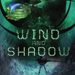 The Firebird Universe Darkens In 'Wind and Shadow'