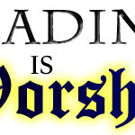 Reading Is Worship 12: Desiring God As Fantasy Fans