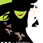 Oz Four Ways: Wicked, The Musical
