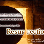 Resurrection, Part 1: Prelude