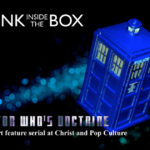 On Christ and Pop Culture: Doctor Who's Doctrine