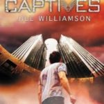 Fiction Friday: Captives By Jill Williamson