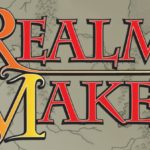 Top Five Topics I Would Have Sneaked Into Conversations At Realm Makers