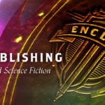 Steve Laube on Marcher Lord Press Regenerating Into Enclave Publishing