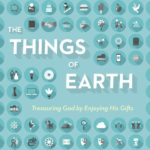 Possibly Crucial Reading: 'The Things Of Earth'