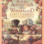 Alice's Adventures In Wonderland - 150 Years Old