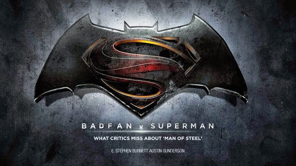 Badfan v Superman: What critics miss about 'Man of Steel'