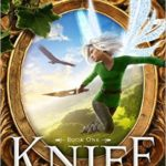 Fiction Friday - Knife By R. J. Anderson