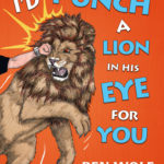 Fundraiser: 'I'd Punch A Lion In His Eye For You'