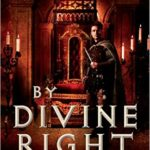 Fiction Friday - By Divine Right