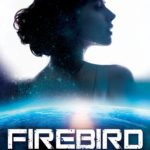 'Firebird' Author Kathy Tyers on Fantastical Truth: My Next Novel May Release in 2021