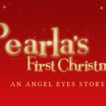 Fiction Friday: Pearla's First Christmas-Reprise