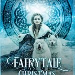Weekday Fiction Fix - Fairytale Christmas by Merrie Destefano
