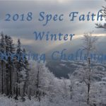 2018 Spec Faith Winter Writing Challenge Feedback