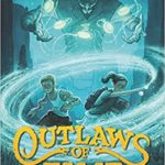 Fiction Friday — Outlaws of Time: The Legend of Sam Miracle by N. D. Wilson