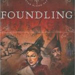Fiction Friday — Foundling by D. M. Cornish