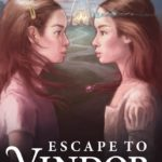 Fiction Friday – Escape To Vindor By Emily Golus