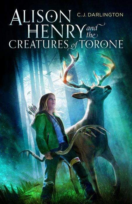 Alison Henry and the Creatures of Torone, C. J. Darlington