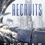 Fiction Friday — Recruits by Thomas Locke