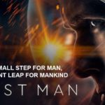 First Man: An Example of Fearlessness