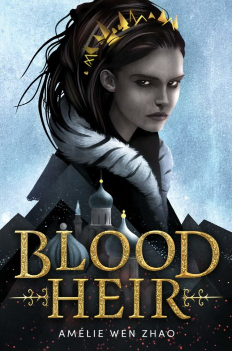 Blood Heir, Amelie Wen Zhao