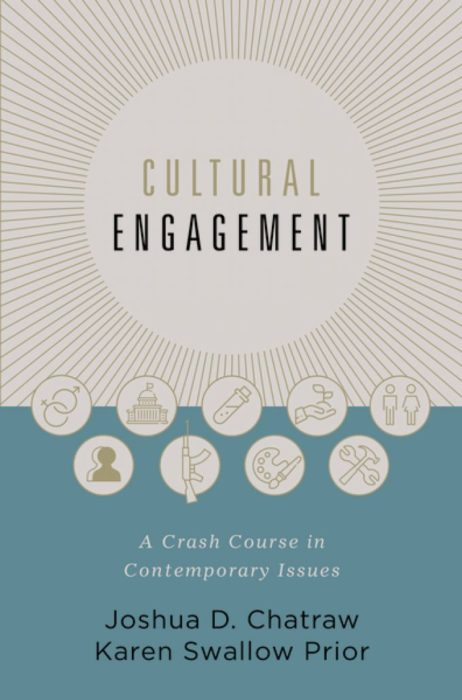 Cultural Engagement, editors: Joshua C. Chatraw, Karen Swallow Prior