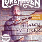 For Fans, Your Family, and the Church: Get the New Issue of Lorehaven Magazine