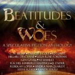 Beatitudes and Woes: A Groundbreaking Anthology