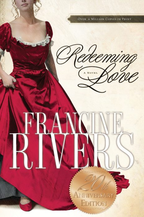 Redeeming Love, Francine Rivers