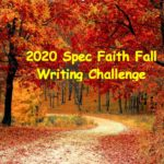 2020 Spec Faith Fall Writing Challenge